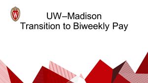 Thumbnail: UW-Madison Transition to Biweekly Pay